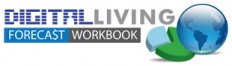 Digital Living Forecast Workbook